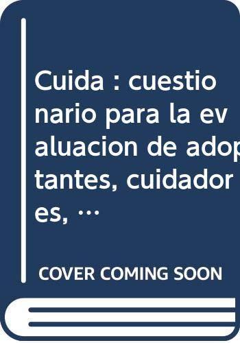 9788471748652: CUIDA: Cuestionario para la evaluación de adoptantes, cuidadores, tutores y mediadores (Publicaciones de psicología aplicada)