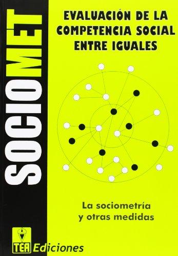 9788471749116: SOCIOMET. Evaluación de la competencia social entre iguales