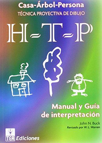 HTP (C) (CASA-ÁRBOL-PERSONA) MANUAL Y GUÍA DE: TEA (C); BUCK,
