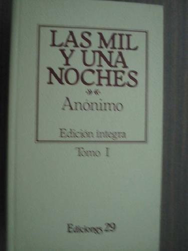 Las mil y una noches. Tomo I: Anónimo