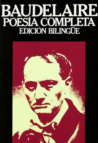 9788471750754: Baudelaire - Poesia Completa (ed. Bilingue) (Libros Rio Nuevo)