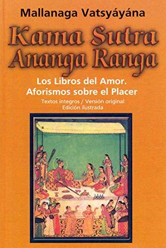 Kama Sutra Ananga Ranga: VV. AA.