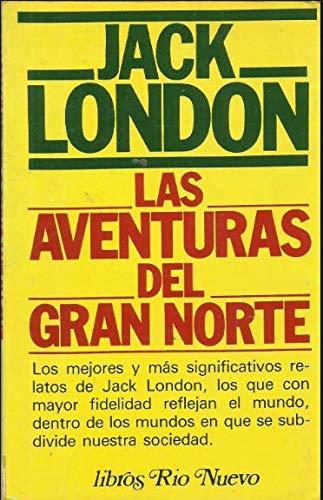 9788471750822: Las Aventuras Del Gran Norte