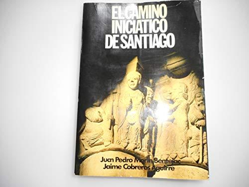 9788471751027: El camino iniciatico de Santiago (Coleccion Mas alla) (Spanish Edition)