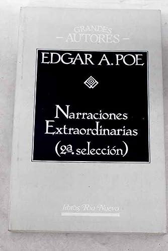 Narraciones Extraordinarias - 2 Seleccion (Spanish Edition): Edgar Allan Poe