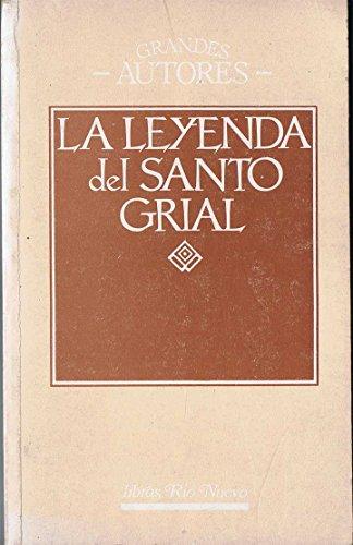 9788471752796: LA LEYENDA DEL SANTO GRIAL