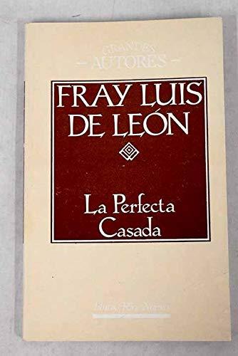 9781518690006 la perfecta casada spanish edition abebooks fray luis de leon 1518690009 - La perfecta casada ...