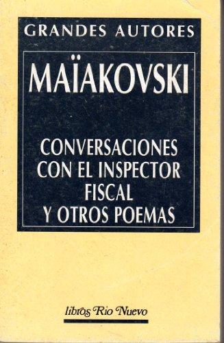 Conversación con el inspector fiscal.: Maiakovskiï, Vladimir Vladimirovich.