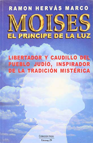 9788471754639: Moises El Principe De La Luz