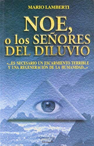 Noe O Los Senores del Diluvio (Spanish Edition): Lamberti, Mario