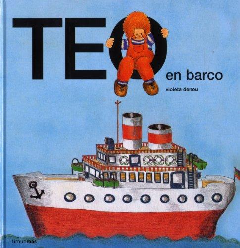 9788471762573: Teo En Barco
