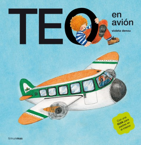 9788471762580: Teo En Avion (Spanish Edition)