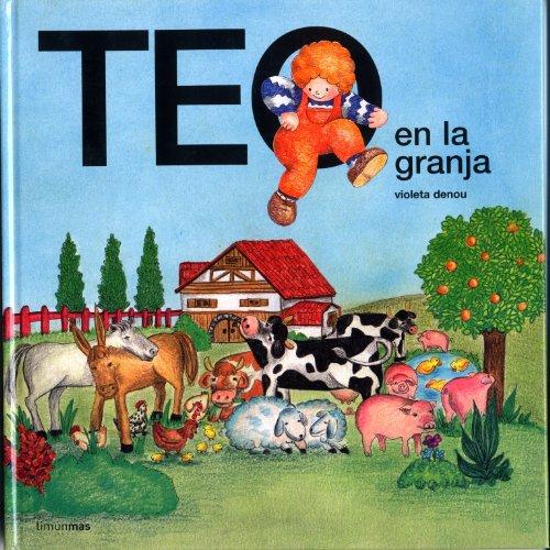 9788471762719: Teo En La Granja (Spanish Edition)