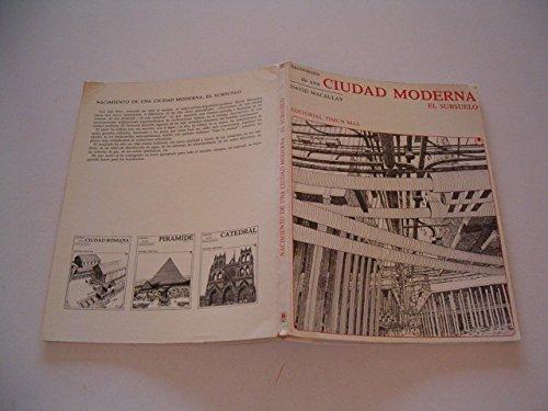Nacimiento de Una Ciudad Moderna (Spanish Edition): Macaulay, David