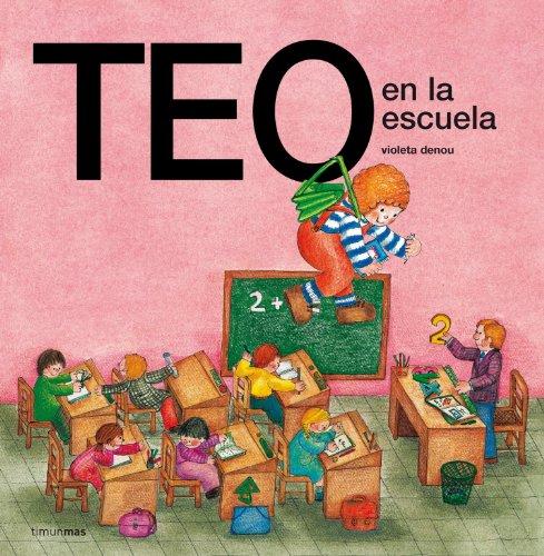 9788471763112: Teo en la escuela (Teo descubre el mundo)