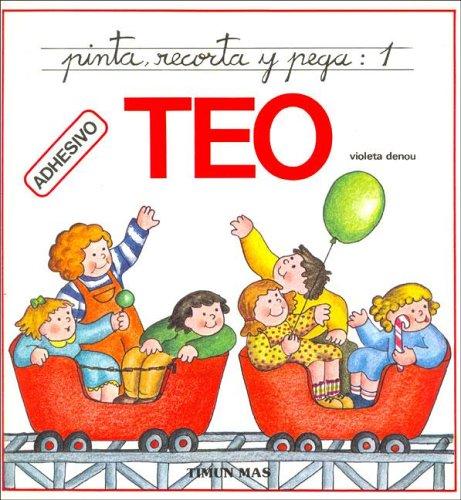 9788471766304: Pinta, Recorta y Pega Teo: 1 (Spanish Edition)