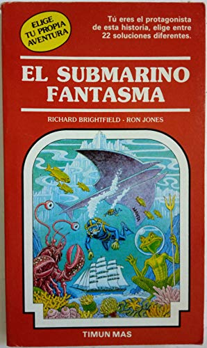 9788471767479: El Submarino Fantasma/the Phantom Submarine: Elije Tu Propia Aventura (Spanish Edition)