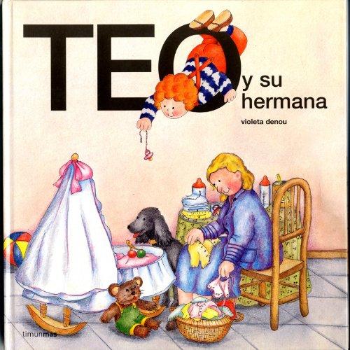 9788471767639: Teo y su hermana (Teo Descubre El Mundo)