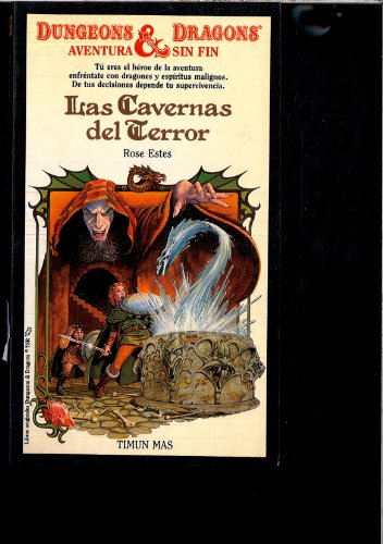 9788471767653: Las cavernas del terror (Dungeons & Dragons Endless Quest Books)