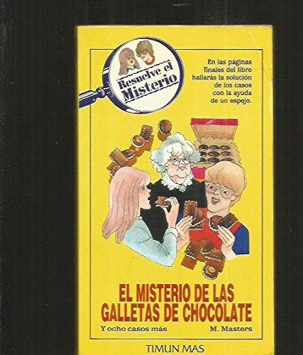9788471768247: Resuelve El Misterio: El Misterio De Las Galletas De Chocolate/Solve the Mystery : The Case of the Famous Chocolate Chip Cookies (Spanish Edition)