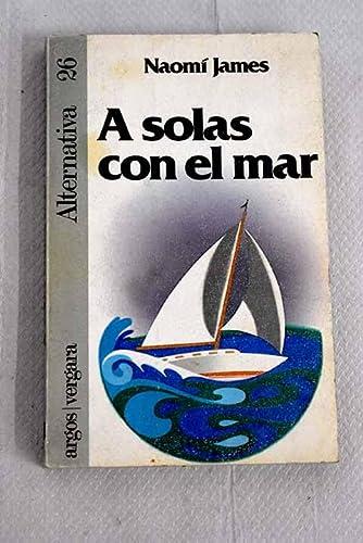 9788471783172: A solas con el Mar