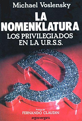 9788471783318: La Nomenklatura. Los Privilegiados En La U.R.S.S. (español)