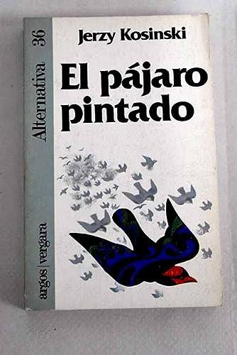 9788471783660: Pájaro pintado