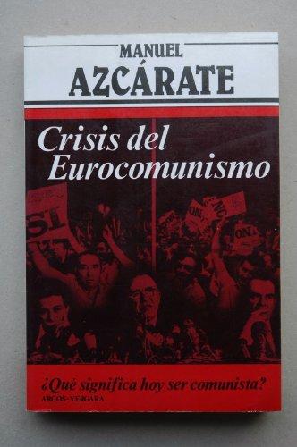 9788471784254: Crisis del eurocomunismo (Colección Primera plana)