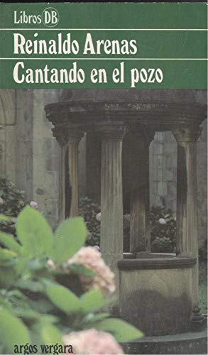9788471784483: Cantando en el pozo (Colección DB)