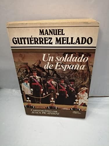9788471785336: Un soldado de España: Conversaciones con Jesús Picatoste (Colección Primera plana) (Spanish Edition)