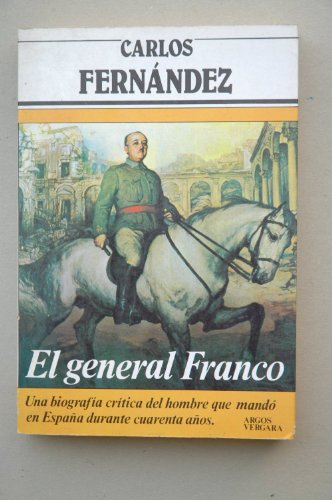 9788471785756: El general Franco (Primera plana) (Spanish Edition)