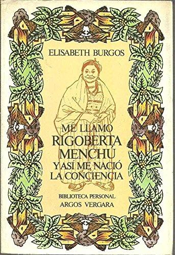 9788471786159: Me llamo Rigoberta Menchu y asi me nació la conciencia