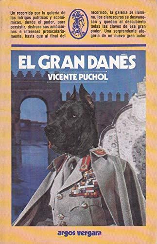 El gran danes (Coleccion Comodin) (Spanish Edition): Puchol, Vicente
