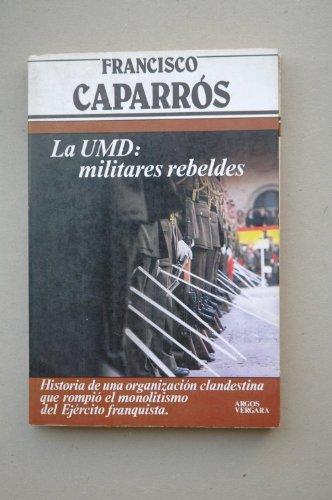 9788471786814: La UMD: Militares rebeldes (Primera plana)