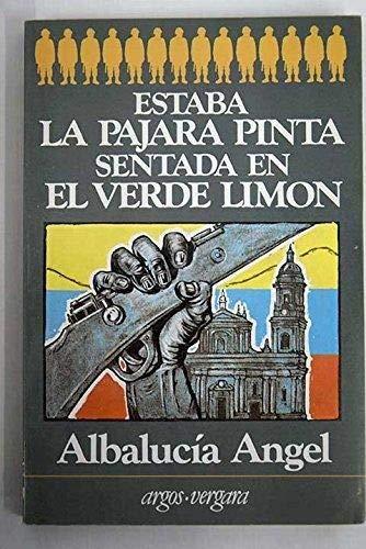 9788471787224: Estaba la pajara pinta sentada en el verde limon (Coleccion En cuarto mayor) (Spanish Edition)