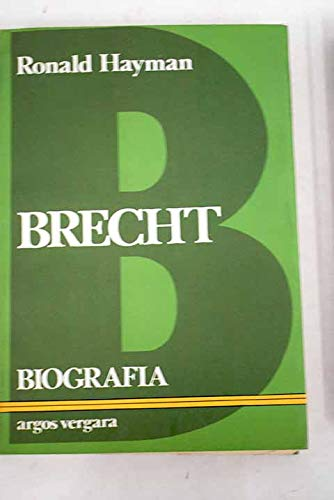 9788471789570: Brecht. Biografía. Traducción de Jaime Zulaika.