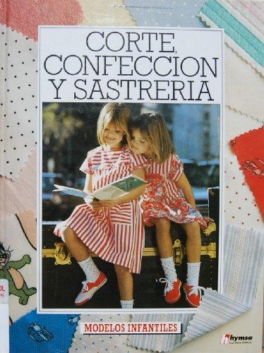 9788471834539: Modelos infantiles (corte, confeccion y sastreria; t.3)