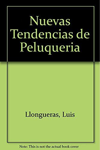 9788471834751: Nuevas Tendencias de Peluqueria