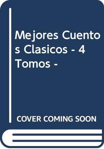9788471835444: Mejores Cuentos Clasicos - 4 Tomos - (Spanish Edition)