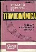 TRATADO MODERNO DE TERMODINÁMICA (TEORÍA Y APLICACIONES TÉCNICAS): BAEHR, HANS...