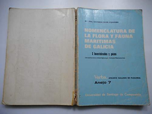 9788471910080: VA/7-(T. I) Nomenclatura de la flora y fauna marítimas de Galicia (Verba : Anejo) (Spanish Edition)