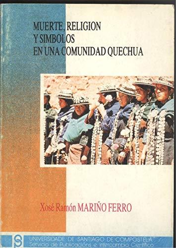 9788471915030: Muerte, religion y simbolos en unacomunidad quechua