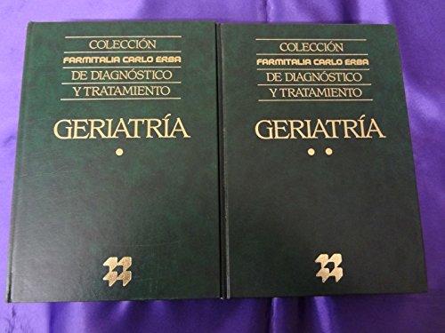 COLECCION FARMITALIA CARLO ERBA DE DIAGNOSTICO Y TRATAMIENTO GERIATRIA: VVAA