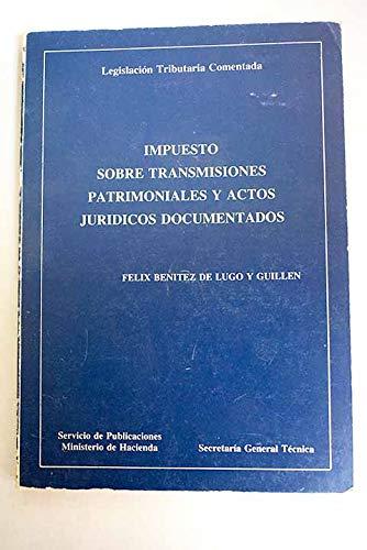 Impuesto sobre transmisiones patrimoniales y actos jurídicos: Benítez de Lugo