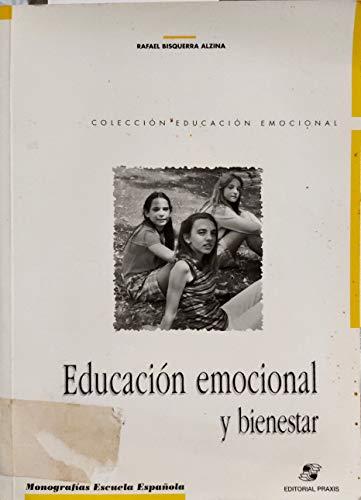 9788471975935: Educación emocional y bienestar (Monografías Escuela Española. Educación al día)