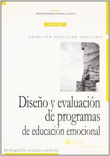 9788471976918: Diseño y Evaluación de Programas de Educación Emocional