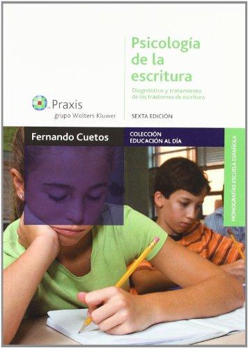 9788471978745: Psicología de la escritura (Educación al día: Educación Especial)