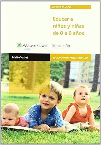9788471978790: Educar a niños y niñas de 0 a 6 años (2.ª edición) (Educación Infantil y Primaria)