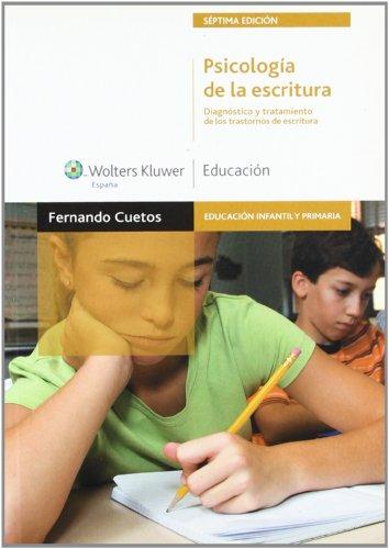 9788471979018: PSICOLOGIA DE LA ESCRITURA. DIAGNOSTICO Y TRATAMIENTO DE ESCRITURA