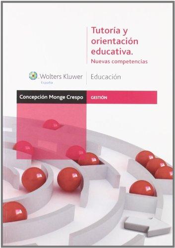 9788471979124: Tutoría y orientación educativa: nuevas competencias (Gestión)